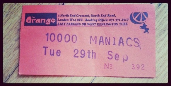 Ticket for 10,000 Maniacs at the Orange in London, 1992